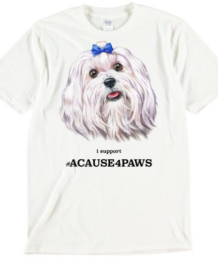 Maltese Terrier Dog T-Shirt ACAUSE4PAWS