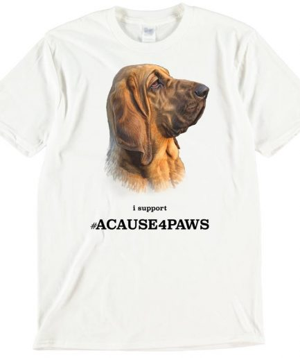 Bloodhound Dog T-Shirt ACAUSE4PAWS