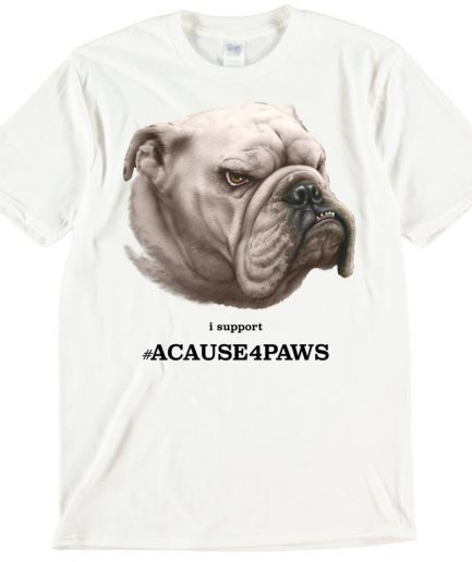 Bulldog Dog T-Shirt ACAUSE4PAWS